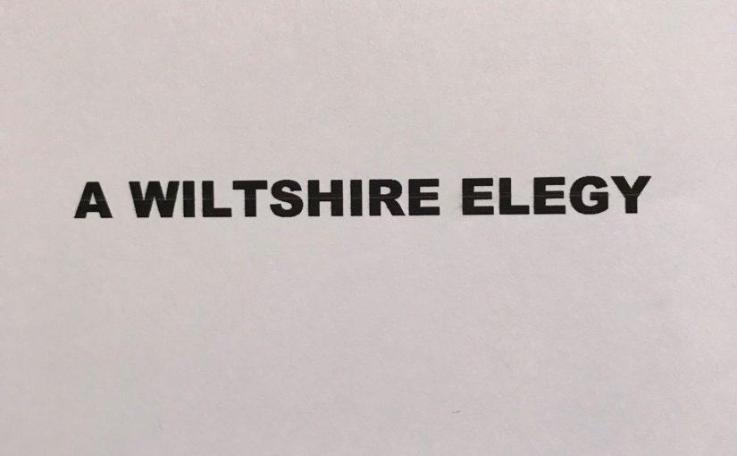 A Wiltshire Elegy