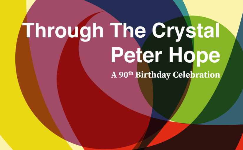 Through the Crystal (CD) , Peter Hope, a 90th Birthday Celebration